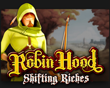 Robion Hood Shifting Riches VR Spielautomat